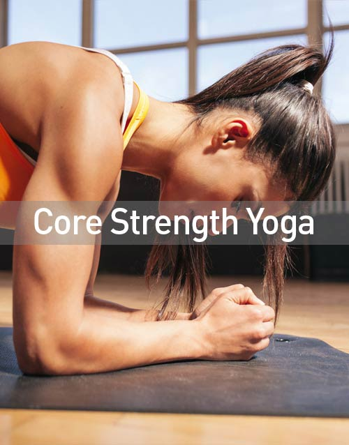 Core Strength Yoga