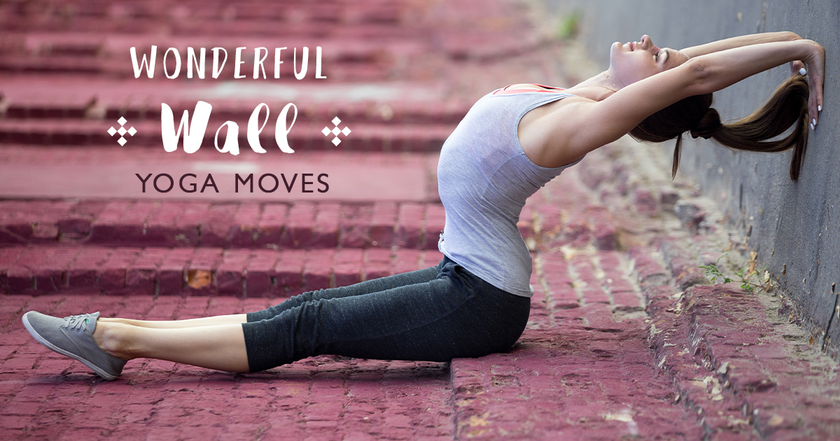 Wonderful Wall Yoga Moves Worth Trying!