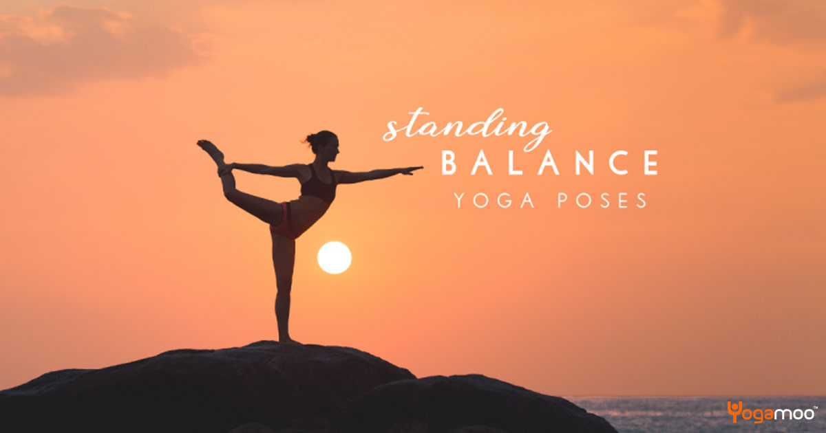 How To Balance On One Foot – Standing Yoga Poses