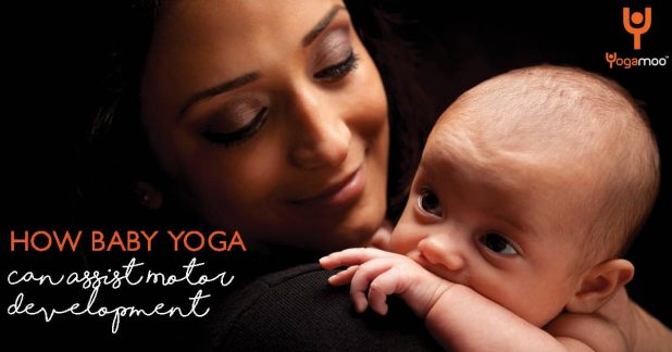 How baby Yoga Can Assis with Motor devlopement