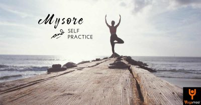 Mysore And Self Practice - Do Your Practice, And All Is Coming