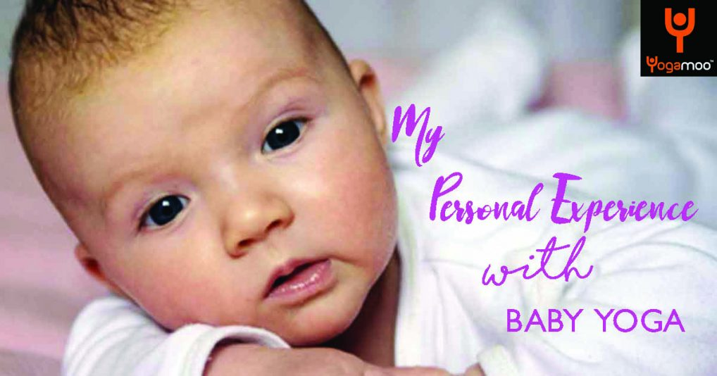 My Personal Experience baby yoga