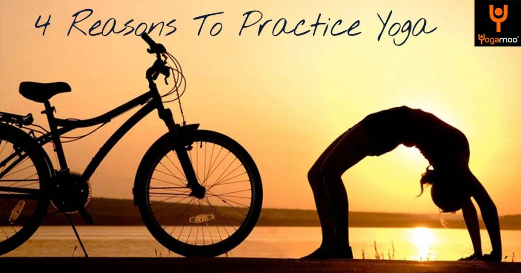 4 Reasons Why It's Important To Practice Yoga For No Reason At All