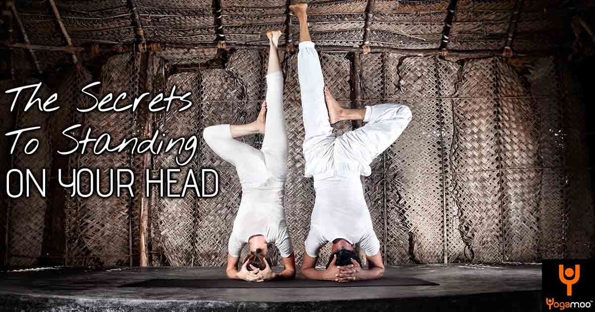 The Secrets To Standing On Your Head