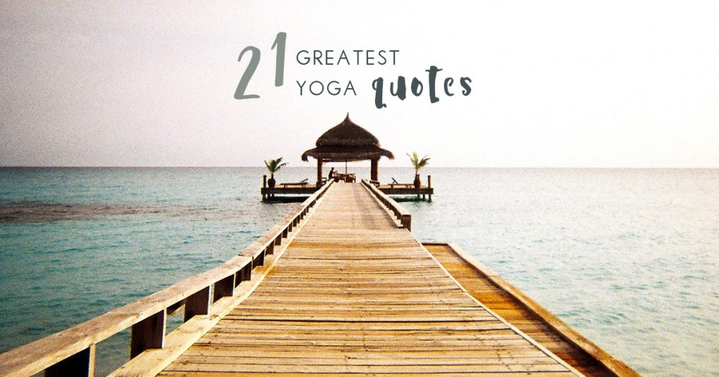 yoga-inspiration-21-greatest-quotes-from-the-masters