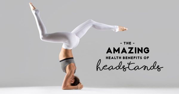 The-Amazing-Health-Benefits-of-Headstands