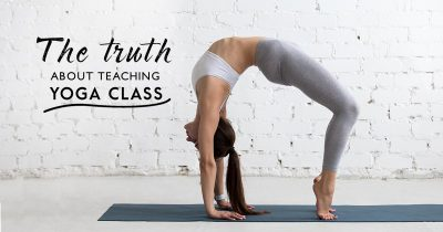The-Tuth-About-Teaching-A-Yoga-Class