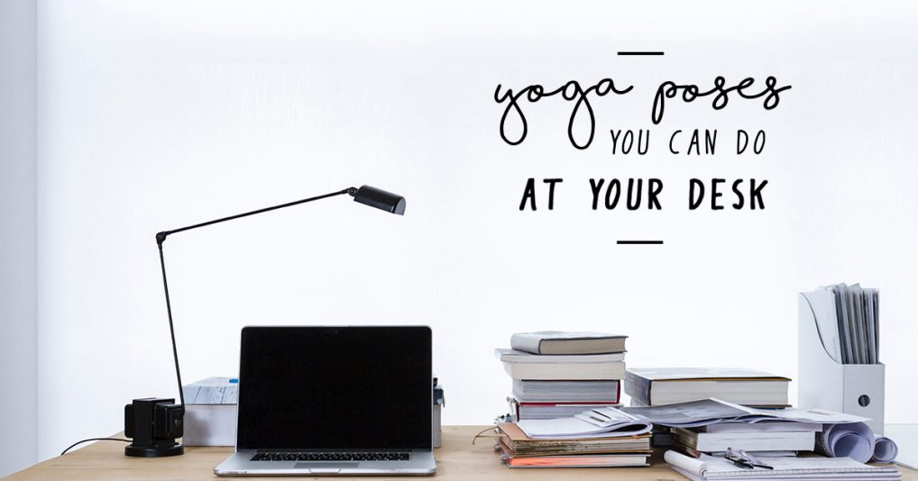 Desk-Yoga-Poses-Perfect-For-The-Office-Header