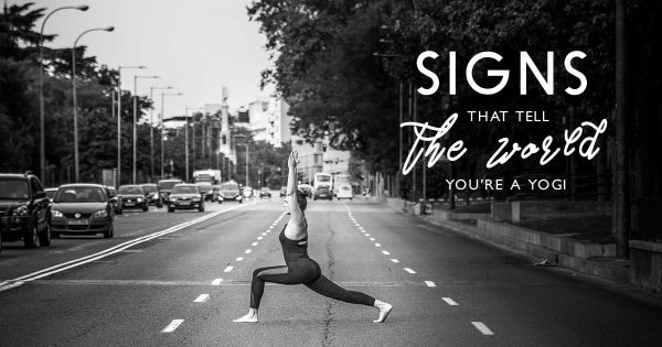 Signs-That-Tell-The-world-You're-A-Yogi