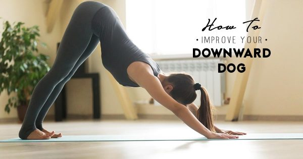 How-To-Improve-Your-Downward-Dog-Alignment