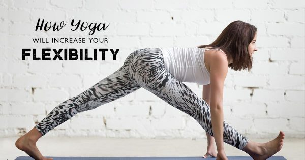 Want-to-Increase-Flexibility-Heres-How-Yoga-Will-Help